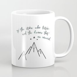 ...The dreams that are answered. Coffee Mug
