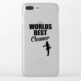 Worlds best cleaner funny quote Clear iPhone Case