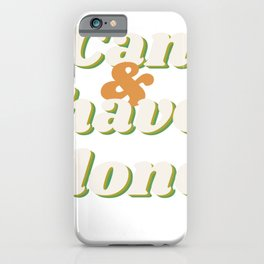 Can and Have Done - book Atticus quote typography iPhone Case