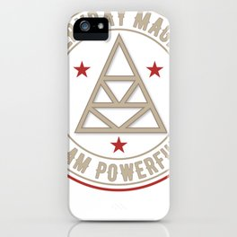 I Am Powerful activated magickal sigil tshirt gift iPhone Case