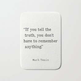 Mark Twain quote 4 Bath Mat