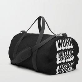 WORK WORK WORK Duffle Bag