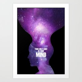 Your only limit is your mind Art Print