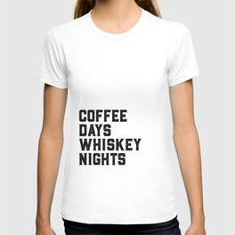 BAR WALL DECOR, Coffee Days Whiskey Nights,Coffee Sign,Bar Decor,Party Gift,Whiskey Gift,Drink Sign, T-shirt
