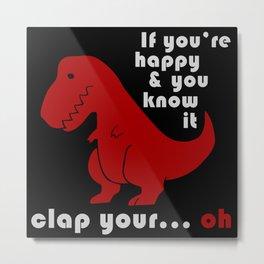 unhappy t-rex Metal Print