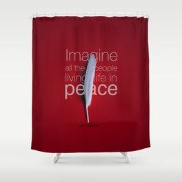 Imagine Peace... Shower Curtain