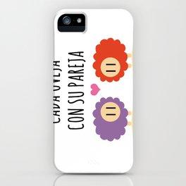 Cada oveja con su pareja iPhone Case