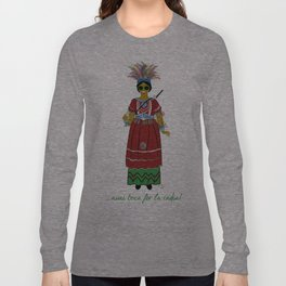 Avui toca fer la india! Long Sleeve T-shirt