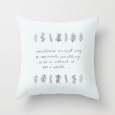 APPRECIATE Throw Pillow