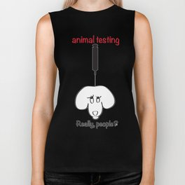 Animal Testing - Really people? Biker Tank