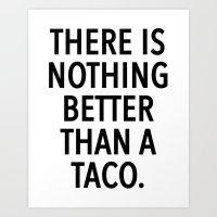 taco Art Prints featuring taco by ClicheZero