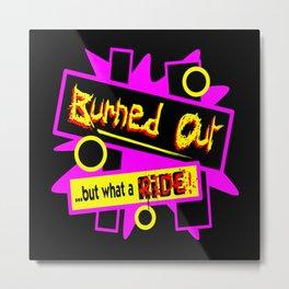 What A Ride Metal Print