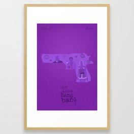 Kiss Kiss Bang Bang poster Framed Art Print