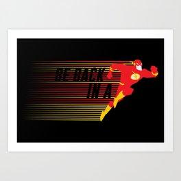 Be Back in a Flash Art Print