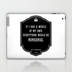 Alice in Wonderland A World Of My Own Quote Laptop & iPad Skin