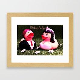 I Ducking Love You Wedding Gift Framed Art Print