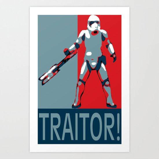 TRAITOR! Art Print