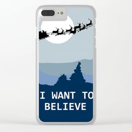 I want to believe in Santa Clear iPhone Case