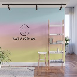 Have a Good Day - Summer Vibes Wall Mural