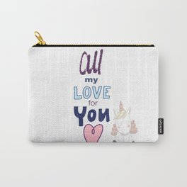 All My Love for You Valentine's Day Unicorn Lovers Carry-All Pouch
