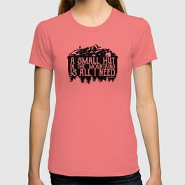 A Small Hut in the Mountains T-shirt