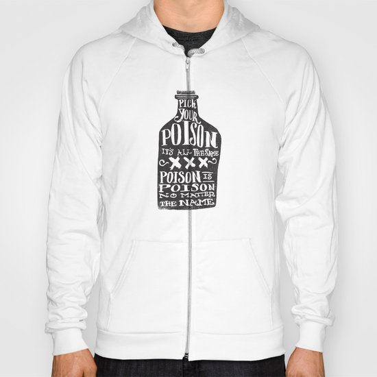 PICK YOUR POISON - REVERSE Hoody