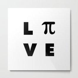 Love Pi Metal Print