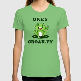 Okey Croak-ey T-shirt