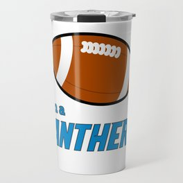 True Panthera American Football Design black lettering Travel Mug