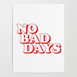 No Bad Days 2 Poster