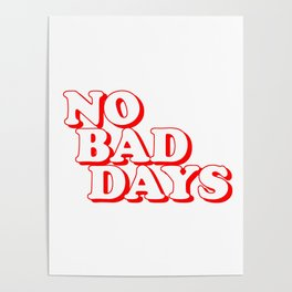No Bad Days 2 Poster
