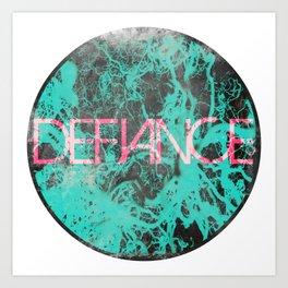 Defiance Art Print