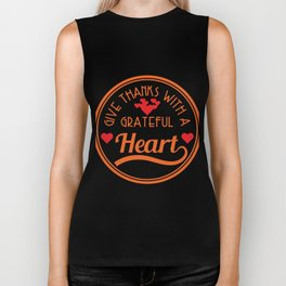 """Cute simple and awesome tee with text ""Give thanks with a grateful heart"". Makes a cute gift! Biker Tank"