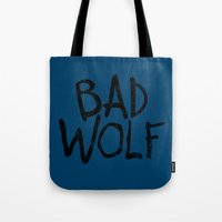 bad wolf Tote Bags featuring Bad Wolf by Geek Bias