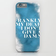 Frankly my dear Slim Case iPhone 6s