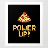 pizza power up Art Print