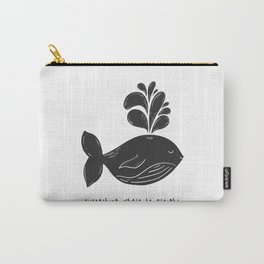 EVERYTHING WHALE BE ALRIGHT Carry-All Pouch