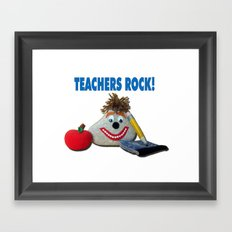 Teachers Rock! Framed Art Print