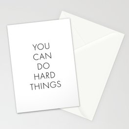 You Can Do Hard Things Stationery Cards