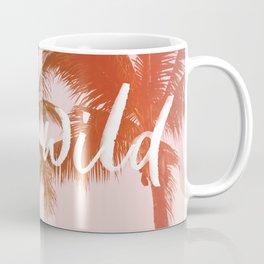 Stay Wild Coffee Mug