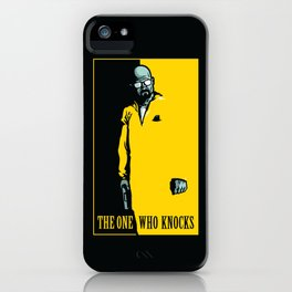 The One Who Knocks iPhone Case
