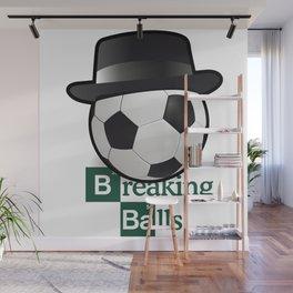 Breaking Bad parody: breaking balls Wall Mural