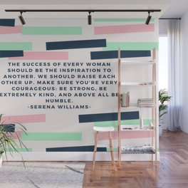 Serena Williams On Women Supporting Each Other 6 Wall Mural