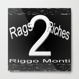 Riggo Monti Design #19 - Rags 2 Riches Metal Print