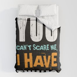 You Can't Scare Me I Have Twins Siblings Comforters