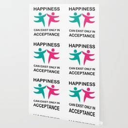 Makes a great gift Tee Acceptance Design Happiness is in Acceptance Wallpaper