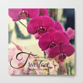 Orchid inspiration quote #1 Metal Print