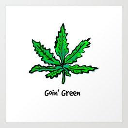 Goin' Green Art Print