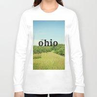 ohio Long Sleeve T-shirts featuring Hello Ohio by KimberosePhotography