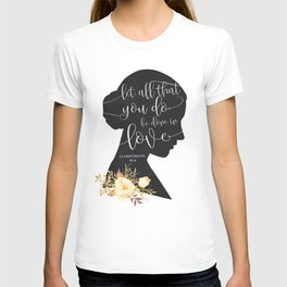 Let All That You Do T-shirt